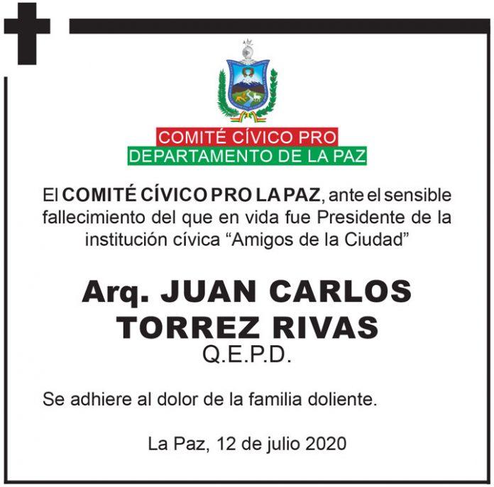 Fallecimiento Juan Carlos Torrez Rivas Comité Cívico Pro
