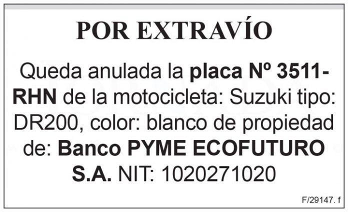 Extravio placa N 3511 RHN Banco Pyme Ecofuturo SA
