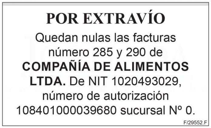 Extravío de facturas Compañía de Alimentos Ltda.