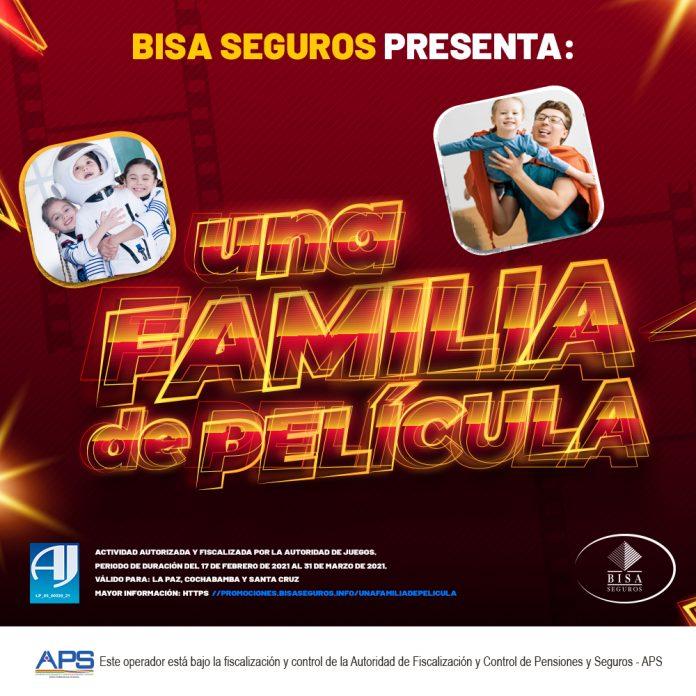 BISA Seguros lanza el concurso Una Familia de Pelicula en las tres ciudades del eje troncal